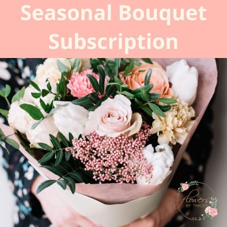 Seasonal Bouquet Subscription